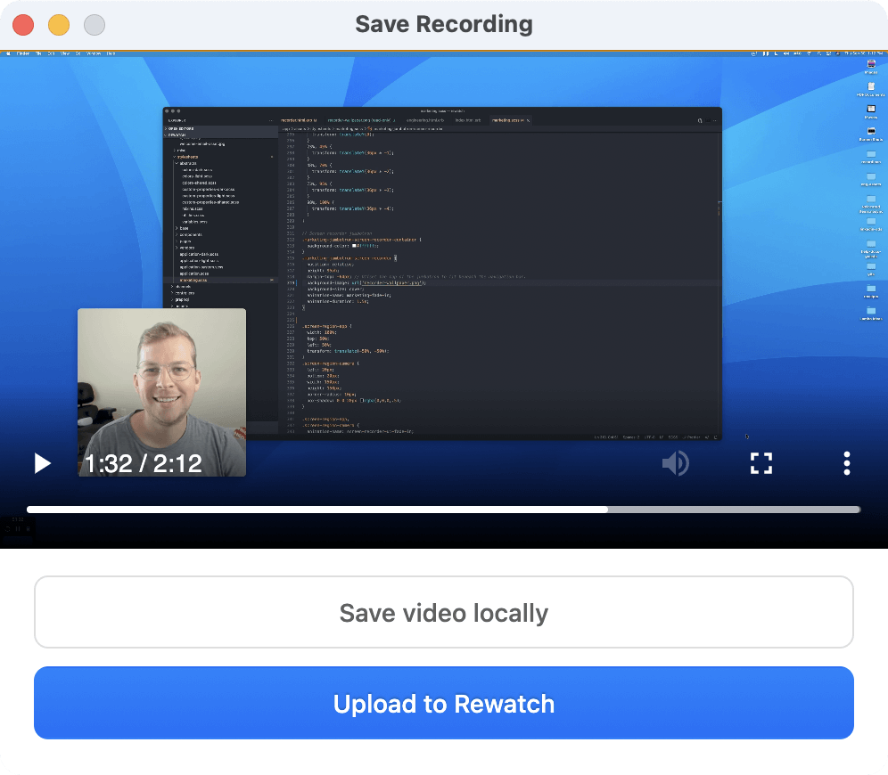 Screen Recorder UI showing how you can save and upload your recordings to Rewatch